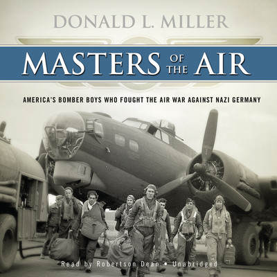 "6584 square 400 - Couverture du livre ""Masters of the Air: America's Bomber Boys Who Fought the Air War Against Nazi Germany"""