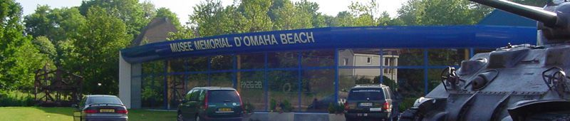8 OMAHA - Visiter le musée mémorial de Omaha Beach